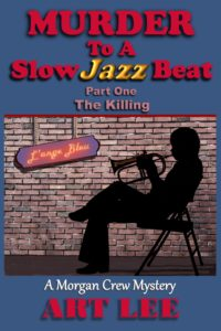 Book Cover: Murder To A Slow Jazz Beat