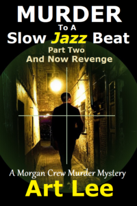 Cover for Murder To A Slow Jazz Beat Part Two